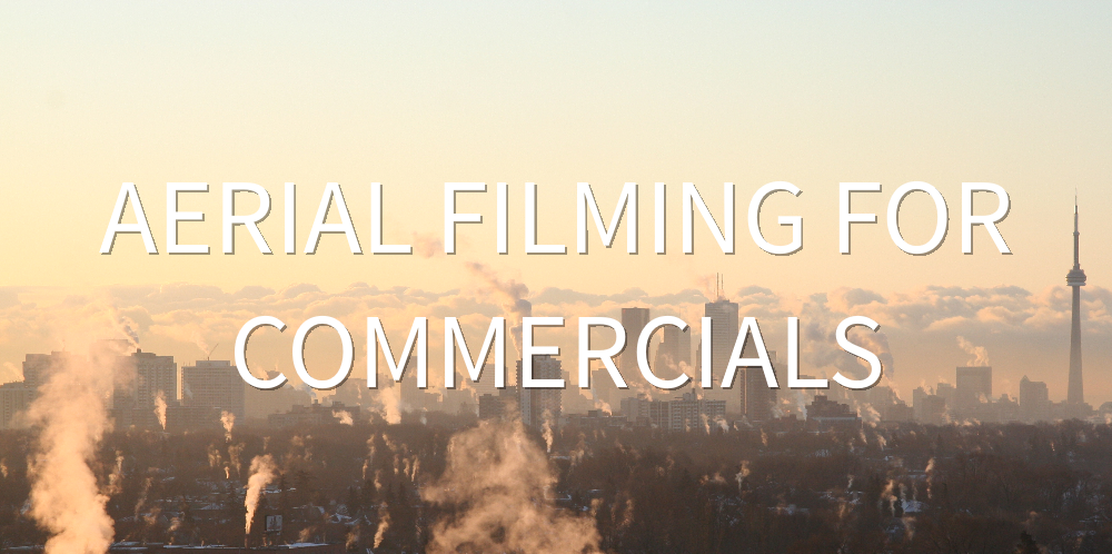 aerial filming for commercials